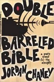Double Barreled Bible